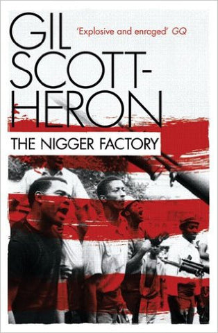 Gil Scott-Heron - The Nigger Factory (Paperback)