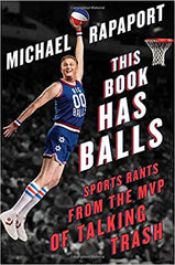 Michael Rappaport - This Book Has Balls: Sports Rants from the MVP of Talking Trash
