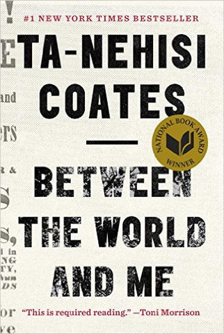 Ta-Nehisi Coates -Between the World and Me (Hardcover - Large Print Edition)