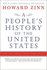 Howard Zinn - A People's History Of The United States