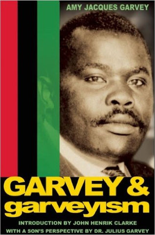 Amy Jacques Garvey - Garvey and Garveyism (Softcover)