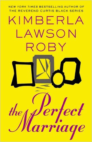 Kimberla Lawson Roby - The Perfect Marriage