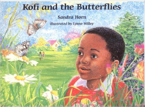 Sandra Horn - Kofi and the Butterflies