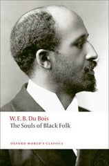 W.E.B. Du Bois - The Souls of Black Folk (Softcover)
