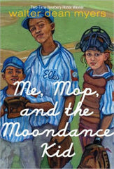Walter Dean Myers - Me, Mop, and the Moondance Kid