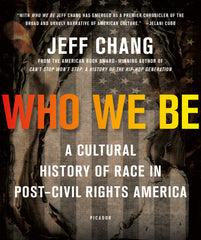 Jeff Chang - Who We Be (Softcover)
