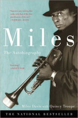 Miles Davis and Quincy Troupe - Miles: The Autobiography (Softcover)