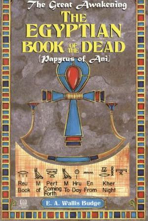 E. A. Wallis Budge - The Egyptian Book Of The Dead