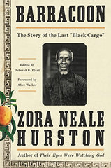 "Zora Neale Hurston - Barracoon The Story Of The last ""Black Cargo""  (HardCover)"