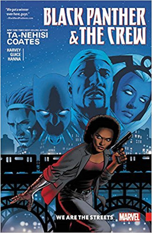 Black Panther & the Crew: We Are the Streets (Paperback)