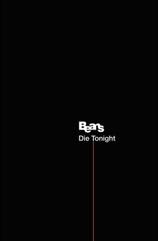 Beans - Die Tonight