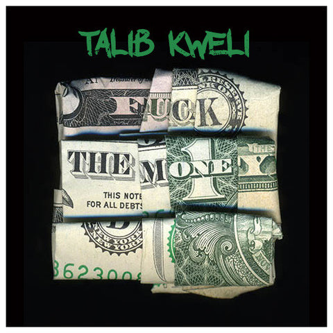 Talib Kweli - Fuck The Money (Digital)
