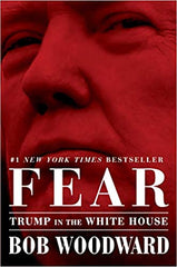 Bob Woodward - Fear: Trump in the White House Hardcover