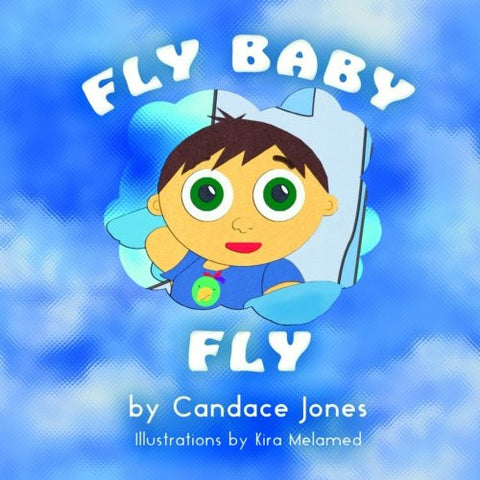 Candace Jones - Fly Baby Fly