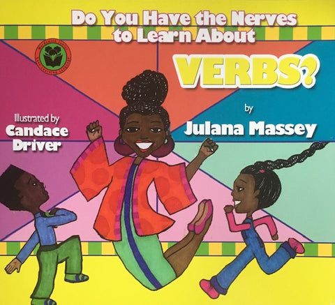 Julana Massey - Lana Fana's Parts of Speech Series - Do You Have the Nerves to Learn About VERBS?