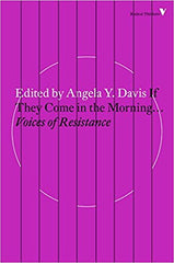 Angela Y Davis - If They Come in the Morning.: Voices of Resistance (Radical Thinkers) Paperback