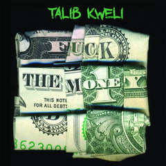 Talib Kweli - Fuck The Money (2 x LP)