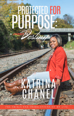 Katrina Chanel - Protected For Purpose (Paperback)