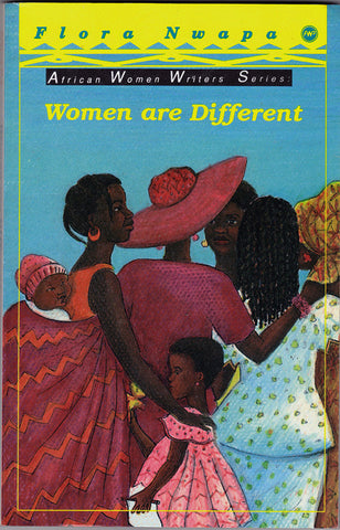 Flora Nwapa - Women are Different