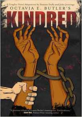 Octavia E. Butler - Kindred: A Graphic Novel Adaptation (Hardcover)