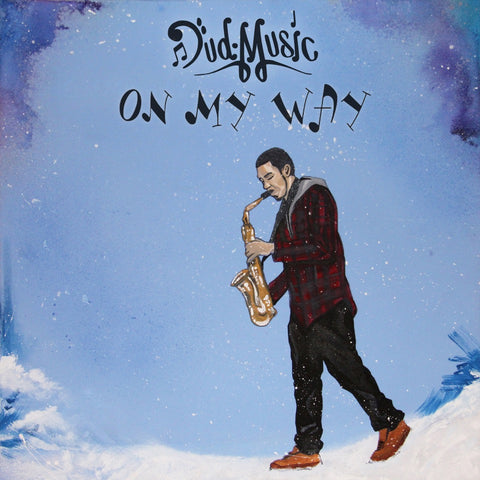 Dud Music - On My Way (CD)