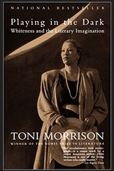 Toni Morrison - Playing in the Dark: Whiteness and the Literary Imagination (Paperback)