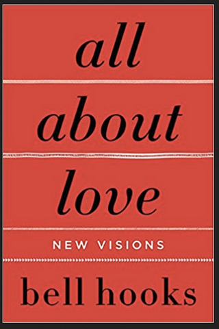 Bell Hooks - All About Love: New Visions (Paperback)