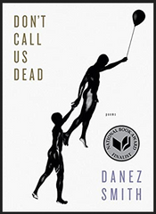 Danez Smith - Don't Call Us Dead: Poems (Paperback)