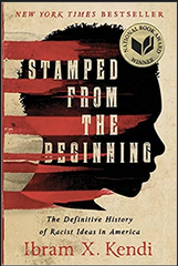 Ibram X. Kendi - Stamped from the Beginning: The Definitive History of Racist Ideas in America (Paperback)