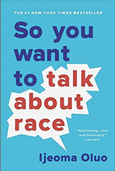 Ijeoma Oluo - So You Want to Talk About Race (Paperback)