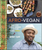 Bryant Terry - Afro-Vegan: Farm-Fresh African, Caribbean, and Southern Flavors Remixed [A Cookbook] (Hardcover)