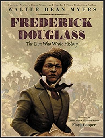 Walter Dean Myers & Floyd Cooper - Frederick Douglass: The Lion Who Wrote History (Hardcover)