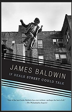 James Baldwin - If Beale Street Could Talk (Paperback)