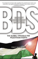 Omar Barghouti - Boycott, Divestment, Sanctions The Global Struggle for Palestinian Rights (Paperback)