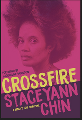 Staceyann Chin Foreword by Jacqueline Woodson - Crossfire A Litany for Survival (paperback)