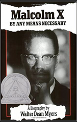 Walter Dean Myers - Malcolm X: By Any Means Necessary: By Any Means Necessary (Paperback)