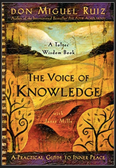Don Miguel Ruiz - The Voice of Knowledge: A Practical Guide to Inner Peace (paperback)