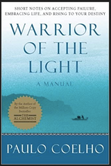 Paulo Coelho - Warrior of the Light: A Manual (Paperback)