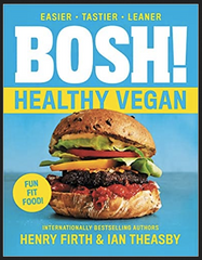 Ian Theasby & Henry David Firth: BOSH!: Healthy Vegan (paperback)