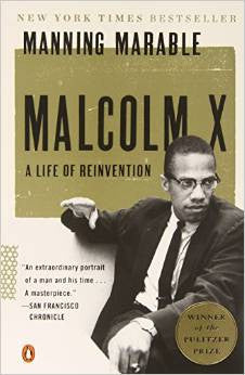 Manning Marable - Malcolm X: A Life Of Reinvention