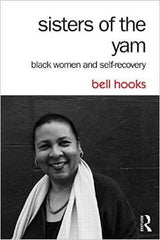 Bell Hooks - Sisters Of The Yam