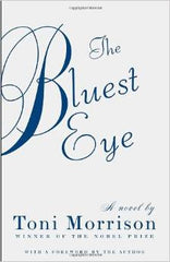 Toni Morrison - The Bluest Eye