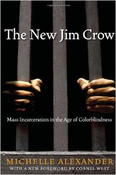 Michelle Alexander - The New Jim Crow (Hardcover)