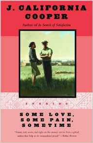 J. California Cooper - Some Love, Some Pain, Sometime: Stories (Softcover)