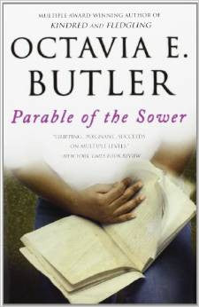 Octavia E. Butler - Parable of the Sower