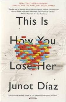 Junot Díaz - This Is How You Lose Her