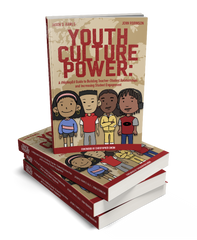 Jason D. Rawls &  John Robinson - Youth Culture Power: A #HipHopEd Guide to Building Teacher-Student Relationships and Increasing Student Engagement (Hip-Hop Education) (Paperback)
