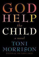 Toni Morrison - God Help The Child