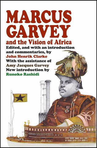 John Henrik Clarke - Marcus Garvey and the Vision of Africa