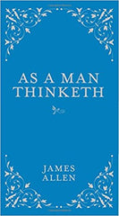James Allen - As a Man Thinketh (Hard Cover)